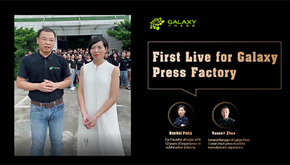 First Live for Galaxy Press Factory